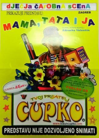 """""""Mama, tata i ja"""" – klaun Čupko"""